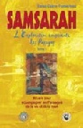 Samsarah, l'Exploration consciente des passages, Tome 1